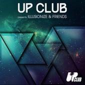 UP Club presents Illusionize & Friends di Various Artists