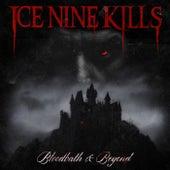 Bloodbath & Beyond von Ice Nine Kills