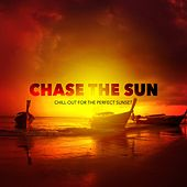 Chase the Sun (Chill-Out for the Perfect Sunset), Vol. 1 de Various Artists