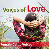Voices of Love: Female Celtic Voices di Various Artists