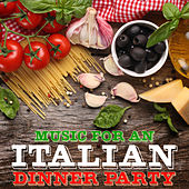 Music for an Italian Dinner Party de Various Artists