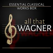 All that Wagner by Various Artists