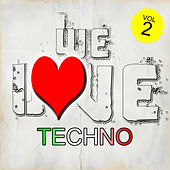 We Love Techno, Vol. 2 by Various Artists