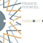 Hangout von Franck Pourcel