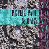 Sunny Sounds de Peter, Paul and Mary