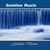 Zambian Music by Golden Dawn