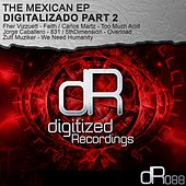 The Mexican EP: Digitalizado, Pt. 2 - Single by Various Artists
