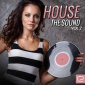 House The Sound, Vol. 2 - EP de Various Artists