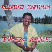 Fuerza Noble de Gabino Pampini