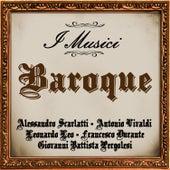Baroque: Alessandro Scarlatti - Antonio Vivaldi - Leonardo Leo - Francesco Durante - Giovanni Battista Pergolesi by I Musici