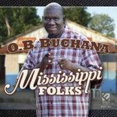 Mississippi Folks by O.B. Buchana