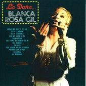 La Dona de Blanca Rosa Gil
