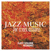 Jazz Music for a Nice Autumn by Various Artists