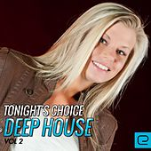 Tonight's Choice: Deep House, Vol. 2 - EP by Various Artists