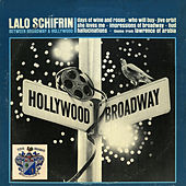 Between Broadway and Hollywood di Lalo Schifrin