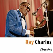 Classics (Remastered) von Ray Charles