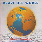 Blood Oranges by Brave Old World