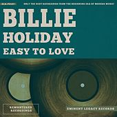 Easy to Love von Billie Holiday