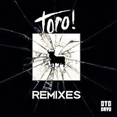 Toro! (Remixes) von Goshfather