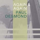 Again & Again by Paul Desmond