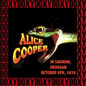 In Saginaw, Michigan, October 9th, 1978 (Doxy Collection, Remastered, Live on King Biscuit Fm Broadcasting) von Alice Cooper