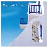 Bouzouki Anthems by Various Artists