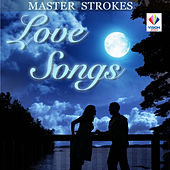 Master Strokes - Love Songs by Various Artists