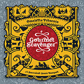 Gourmet Scavenger by Various Artists