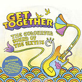 Get Together: The Colourful Sound of the Sixties by Various Artists