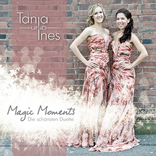 Magic Moments (Die schönsten Duette) by Tanja