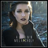 Autumn Melancholy by Various Artists