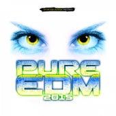 Pure EDM 2015 de Various Artists