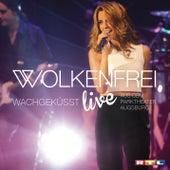 Wachgeküsst (Live) von Wolkenfrei