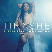 Player (Feat. Chris Brown) by Tinashe