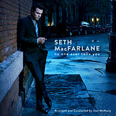 No One Ever Tells You de Seth MacFarlane