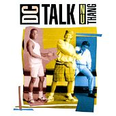 Nu Thang by DC Talk