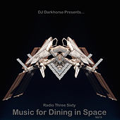 Music for Dining in Space, Vol 2: Compiled by DJ Darkhorse de Various Artists