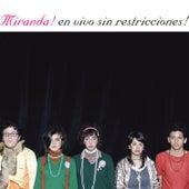 En Vivo Sin Restricciones van Miranda!