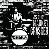 As the Market Crashed by Monkeymarc