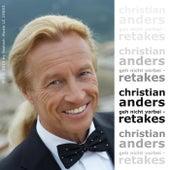 Christian Anders - Geh nicht vorbei - Retakes di Christian Anders