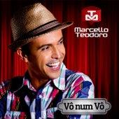 Vô Num Vô de Marcello Teodoro
