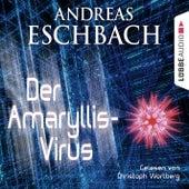 Der Amaryllis-Virus - Kurzgeschichte von Andreas Eschbach