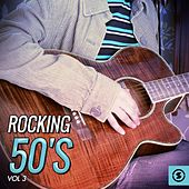 Rocking 50's, Vol. 3 by Various Artists