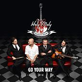 Go Your Way by Holy Moly Jazzband Deluxe