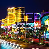 Deep Underground Las Vegas by Various Artists