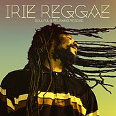 Irie Reggae, 1st Stage (Soulful & Relaxing Reggae) by Various Artists