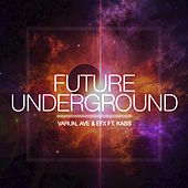 Future Underground (feat. KASS) - Single de Das EFX
