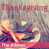 Thanksgiving: The Album by Various Artists