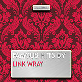 Famous Hits By Link Wray de Link Wray