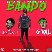 Bando (feat. Iamsu! & G Val) - Single by Salty